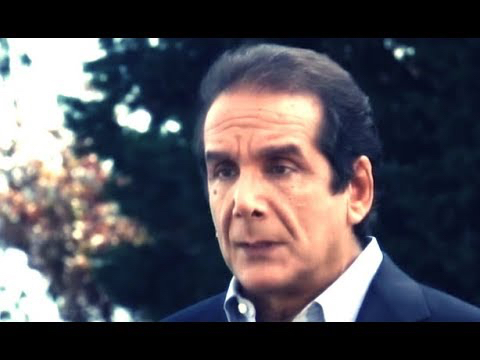 Liberty Pen: Charles Krauthammer- Insights on Big Government