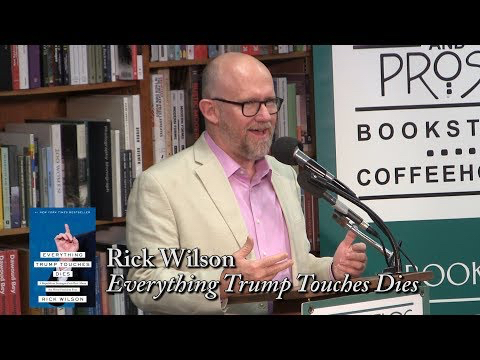 Politics and Prose: Rick Wilson- 'Everything That Donald Trump Touches Dies'