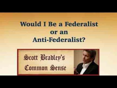 Would I Be a Federalist or an Anti-Federalist