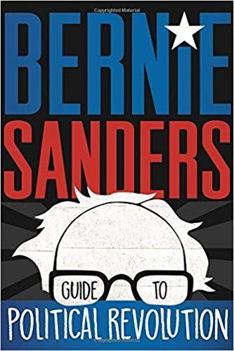 Bernie Sanders: 'Guide To a Political Revolution'