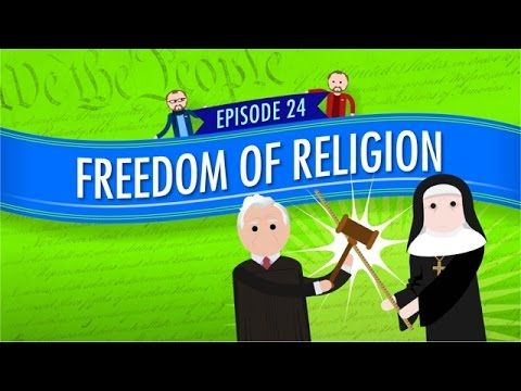 Freedom of Religion_ Crash Course Government and Politics #24