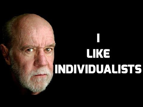 George Carlin_ I Like Individualists