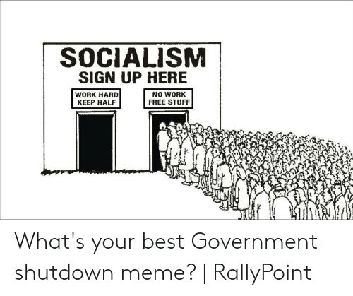 Socialism Sign Up Here - Google Search