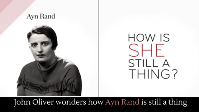 John Oliver - Ayn Rand - Google Search