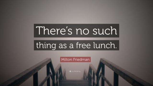 Milton Friedman - No Free Lunch - Google Search
