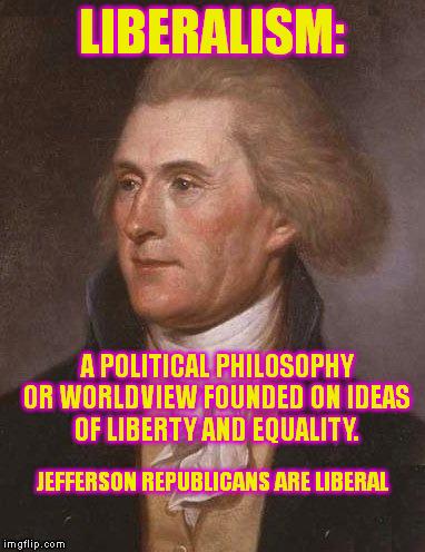 Thomas Jefferson - Liberal - Google Search