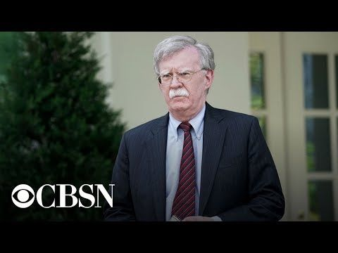 CBS News: 'President Trump Has Fired National Security Adviser John Bolton'